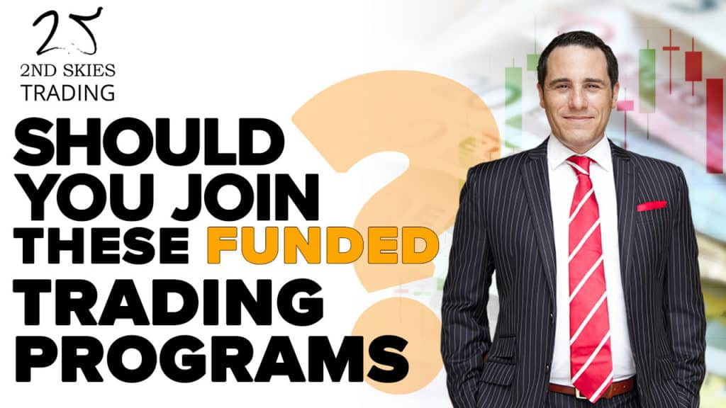 Should You Join These Funded Trading Programs